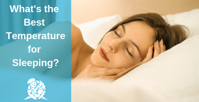 What's the Best Temperature for Sleeping?