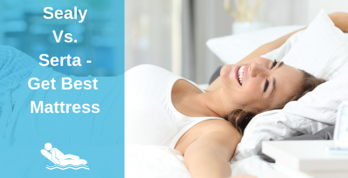 Sealy Vs. Serta - Get Best Mattress