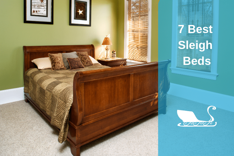 7 Best Sleigh Beds