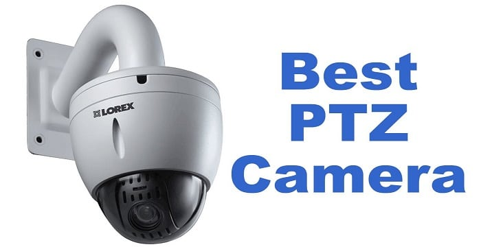 Best Outdoor HD PTZ Cameras