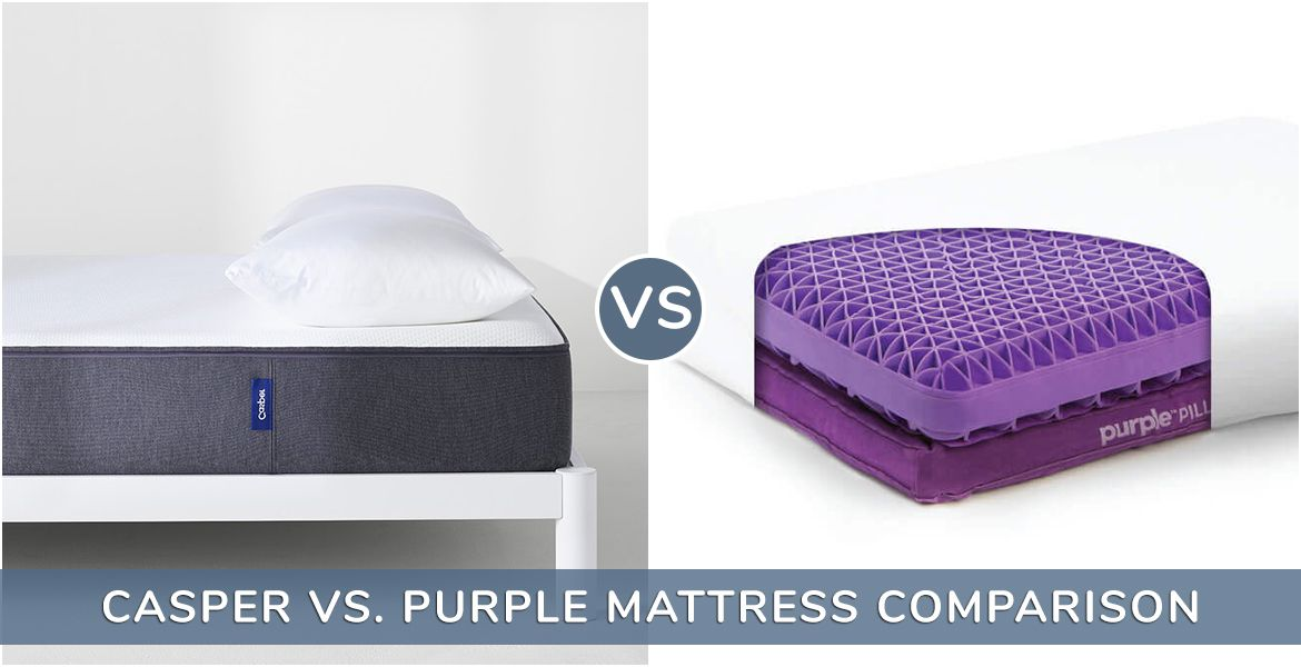 Casper vs. Purple Mattress Comparison