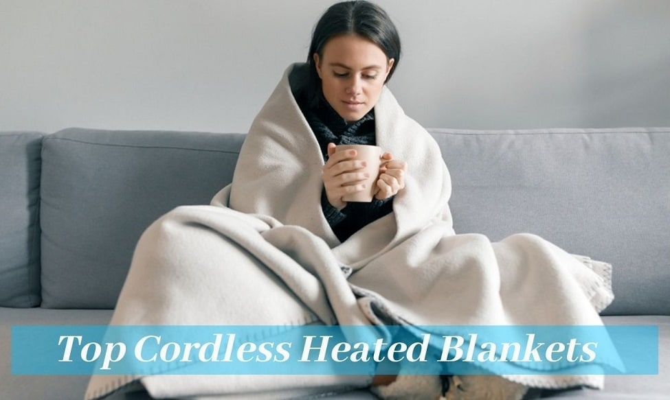 Cordless Heated Blankets