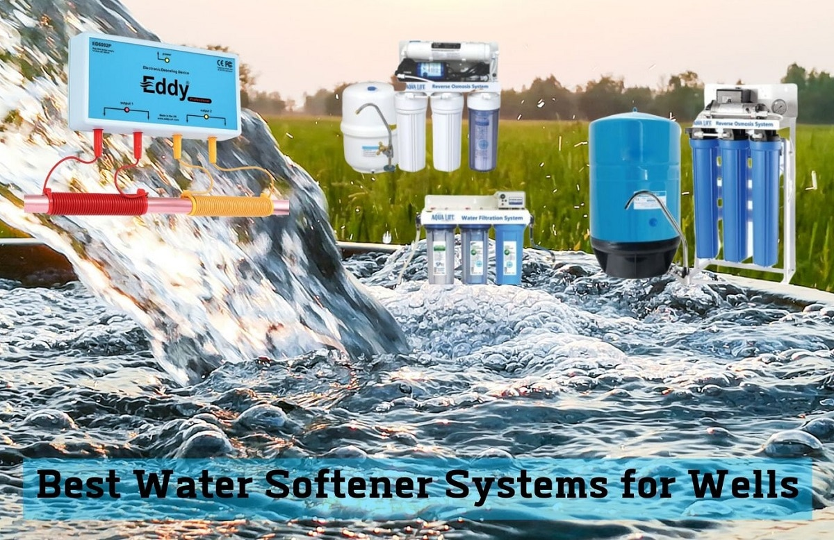 Water Softener Systems for Wells